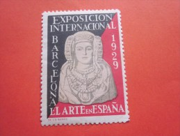VIGNETTE Exposicione Internacional Barcelone à 1929 El Arte En ESPANA > AUFKLEBER STICKER LABEL CINDERELLA ERINOPHILI - Erinofilia