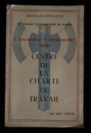 Révolution Nationale Maréchal Pétain CENTRE DE LA CHARTE DU TRAVAIL Jules VERGER 1943 - 1939-45