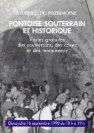 Journée Du Patrimoine Pontoise Souterrain Et Historique Dimanche 16 Septembre 1990 - Programmes