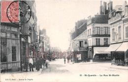 Aisne (02) - St Saint Quentin - La Rue Saint Martin - Saint Quentin