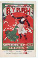 PUBLICITE BYRRH Par H. CHENET < CONCOURS D´AFFICHES 1906 < ART NOUVEAU < CP AUTHENTIQUE En TRES BON ETAT < 2 SCANS - Illustrators & Photographers