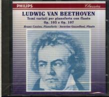 BEETHOVEN OP. 105 & 107 BRUNO CANINO SEVERINO GAZZELLONI PHILIPS CLASSICS - Klassik