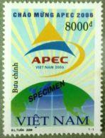 Vietnam Viet Nam MNH Perf Withdrawn SPECIMEN Stamp 2006 : Greeting APEC (Ms954) - Vietnam