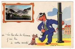 à La Roche De Rame, J'ai Bu à Votre Santé (ivrogne, Chien, Signée J. De Preissac) - Autres Communes