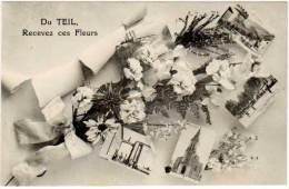Du Teil, Recevez Ces Fleurs - Le Teil
