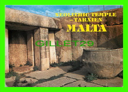 MALTE- MALTA - NEOLITHIC TEMPLE TARXIEN - EXCAVATED IN 1915-1916 - PERFECTA ADVERTISING LTD - - Malte