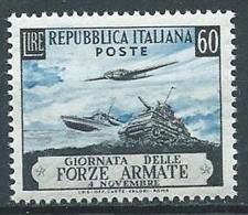 1952 ITALIA GIORNATA DELLE FORZE ARMATE 60 LIRE MNH ** - JU019-4 - 1946-60: Mint/hinged
