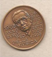 Italia - Medaglia In Bronzo Commemorativa Dell'anno Europeo Della Musica - 1985 * P - Altri