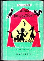 G. & M. Duru - Ainsi Font Font Font - Lectures Actives - Hachette - ( 1959 ) . - Bücher, Zeitschriften, Comics