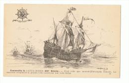 CARAVELLE LA SANTA MARIA - Celle Que Montait Christophe Collomb - Ligue Maritime Francaise - Voiliers