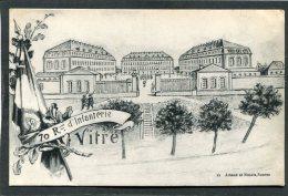 VITRE - Caserne - 70è Régiment D'Infanterie - Barracks
