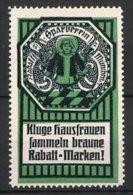 """Reklamemarke Rabatt-Sparverein München, """"Kluge Hausfrauen Sammeln Rabatt-Marken!"""", Münchner Kindl, Grün - Erinnophilie"""