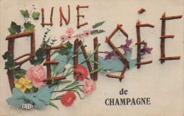 95 Une Pensée De CHAMPAGNE - Champagne Sur Oise