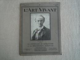L´Art Vivant N°124  1930  Centenaire Romantisme. Baudelaire Nadar. Halleluia 1er Film Parlant.V.Photos. - Livres, BD, Revues