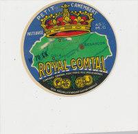 J M 393 / ETIQUETTE DE FROMAGE-   PETIT CAMEMBERT   ROYAL COMTAL  70 CK - Formaggio