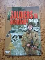 Mini Guide - Le Soldat Anglais Britanique En Normandie The British In Nomandy Guerre 39-45 1ere Victoire - Magazines & Papers