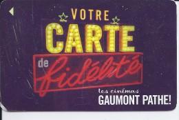 Les Cinémas GAUMONT PATHE - Votre Carte De Fidélité - Francia