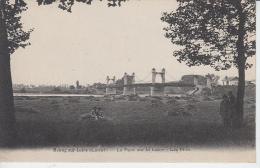 MEUNG SUR LOIRE - Le Pont Sur La Loire - Les Prés - Other Municipalities