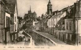 AMIENS - La Rue Des Tanneurs - - Amiens