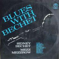 33 T SIDNEY BECHET  MEZZ MEZZROW ** BLUES WITH BECHET - Blues