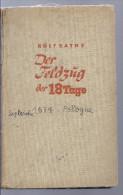 Livre ROLFBATHE DER FELDZUG DER 18 TAGE Chronik Des Polnifchen Dramas Militaire Soldat Armes POLOGNE - 5. Guerres Mondiales