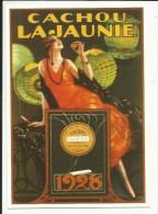 """CACHOU """" LAJAUNIE """" 1928 , ( CPM ) Reproduction D´une Affiche - Illustrators & Photographers"""