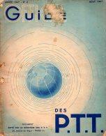 Guide Officiel Des P.T.T N°2 - Aouit 1947 - 1900 - 1949