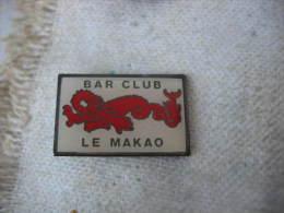 "Pin´s Du Bar Club ""Le Makao"" - Boissons"