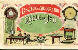 LES JEUX D´AUJOURD´HUI.REGLE DU JEU.FIN 19 ème DEBUT 20 ème. - Vieux Papiers