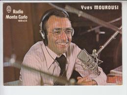 REF26.017     RADIO MONTE-CARLO YVES MOUROUSI - Celebrità