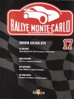 Fascicule - Rallye Monte Carlo  -  No 17 -  Toyota Celica GT4  -  Pilote  Carlos Sainz - Auto/Moto