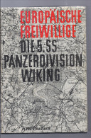 Livre Peter STRABNER EUROPAISCHE FREIWILLIGE Die Geschichte Der 5 Ss Panzerdivision WIKING  Militaire Soldat Armes - 5. Guerres Mondiales