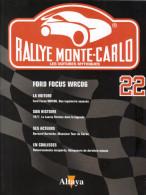 Fascicule - Rallye Monte Carlo  -  No 22 -  Ford Focus WRC 2006  -  Pilote  Marcus Gronholm - Auto/Moto