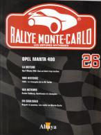 Fascicule - Rallye Monte Carlo  -  No 26 -  Opel Manta 400  -  Pilote  Guy Fréquelin - Auto/Moto