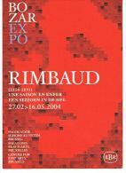 BRUXELLES BOZAR EXPO  RIMBAUD 27.02 16.05 2004 - Fêtes, événements