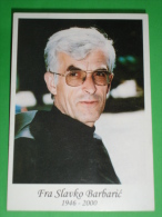 Fra SLAVKO BARBARIC - Mancato 24/11/2000 - Santino Con MESSAGGIO Madonna Medjugorje Del 25 Novembre - Santini