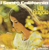 I Santo California 45t. SP ALLEMAGNE *un Angelo* - Other - Italian Music