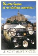 """Roll Royce """"un Petit Bonjour De La Résidence Secondaire"""" Le Mont Saint Michel Humour N°13130 Le Goubey (cp Non écrite) - Passenger Cars"""