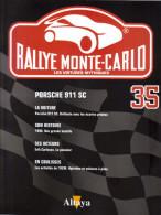 Fascicule - Rallye Monte Carlo  -  No 35  -  Porsche 911SC  -  Pilote  Jacques Almeras - Auto/Moto