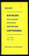 SIEGER Katalog Der Flugpost Der Neuen Deutschen Lufthansa  12. Auflage - Duitsland