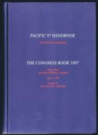 PACIFIC 97 Handbook , The Congress Book 1997  Hardbound  As New! - Philatelic Exhibitions