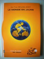 LIVRE DE ROUTE DU TOUR DE FRANCE 2007 - Cycling