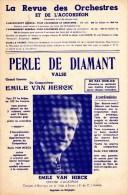 COLLECTION MUSIQUE - PARTITION ACCORDEON -  EMILE VAN HERCK : PERLE DE DIAMANT - Musique & Instruments