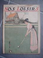 Revue Nos Loisirs 1913 N° 18 Couverture Sur Le Thème Du Croquet - Unclassified