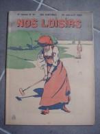 Revue Nos Loisirs 1909  N° 30 Couverture Sur Le Thème Du Croquet - Unclassified
