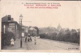 Marcq En Baroeul. Rue De Tourcoing. Publicité Chocolat Debauve Et Gallais Paris. - Marcq En Baroeul