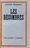 RARE ! Les Décombres Par Lucien REBATET, Ed. Denoël, 1942, Antisémitisme - Histoire