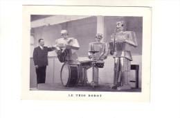 ANVERS     LE TRIO ROBOT - Belgique