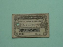 Fédération Colombophile Belge - Titres De Propriété De 1948 Eigendomsbewijs Ring Bague Duivenliefhebbersbond ! - Sports