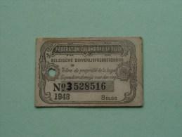 Fédération Colombophile Belge - Titres De Propriété De 1948 Eigendomsbewijs Ring Bague Duivenliefhebbersbond ! - Autres